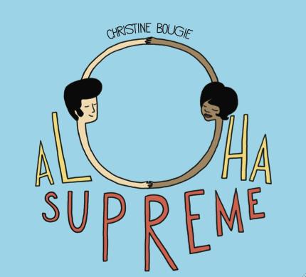 Christine Bougie's Aloha Supreme